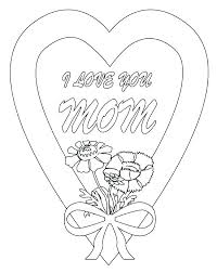 Mother Coloring Pages Printable I Love You Mommy Coloring Pages Love