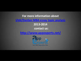 darden school of business mba essay topic analysis  7