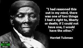 Harriet Tubman - Introduction via Relatably.com