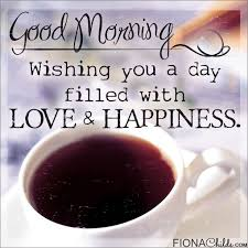 good morning coffee love quotes. Unique Quotes Good Morning Love And Happiness Throughout Coffee Quotes Y