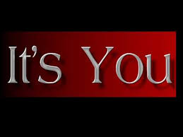 Image result for it's you
