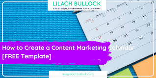 Create A Calendar Template How To Create A Content Marketing Calendar Free Template