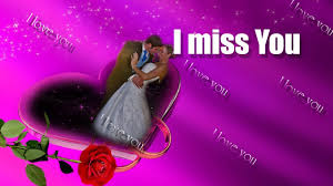 i love you i miss you so much