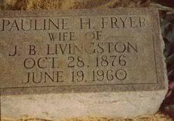 Pauline Holt Fryer Livingston (1876-1960) - Find A Grave Memorial