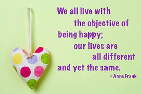 Live Happy Quotes We All Live With The Objective Of Being Happy Quote Picture 96