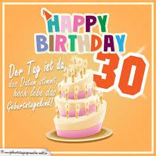 30 Geburtstag Geburtstagssprüche Happy Birthday Geburtstagskind