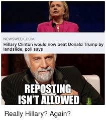NEWSWEEKCOM Hillary Clinton Would Now Beat Donald Trump By Landslide Inspiration Hillary Ruck Marriage