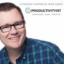 The Productivityist Podcast: A Time Management and Personal Productivity Talk Show