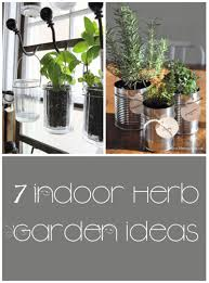 Small Picture 7 Great Ideas for an Indoor Herb Garden My List of Lists