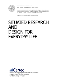 Design A Research Useful In Daily Life Pdf Situated Research And Design For Everyday Life