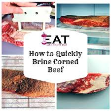 how to quickly brine corned beef eat