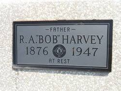 Robert Alexander Harvey (1876-1947) - Find A Grave Memorial