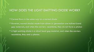 Physics Project On Light Emitting Diodes Using Light Emitting Diodes For Lighting By Grant Gorman