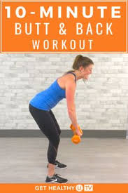 10 minute and back workout