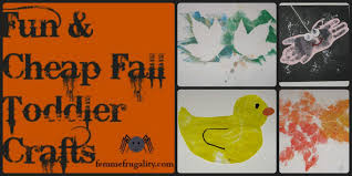 Cheap Crafts Fun Cheap Fall Toddler Crafts Femme Frugality
