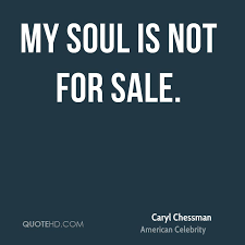 Sale Quote Caryl Chessman Quotes Quotehd