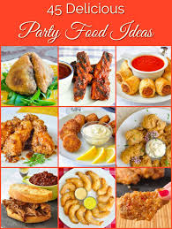 Delightful Party Food Ideas
