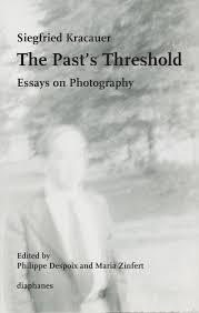 the past s threshold essays on photography kracauer zinfert addthis sharing buttons