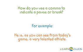 When Do I Use A Comma Ppt How Do You Use A Comma To Indicate A Pause Or Break