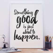 inspirational artwork for office. Motivational A2 Poster Prints - Something Good Inspirational Artwork For Office P