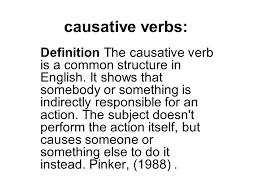 Causative Verbs Definition The Causative Verb Is A Common