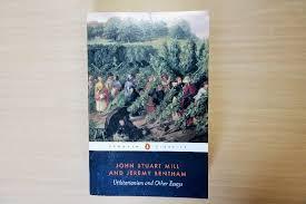 Utilitarianism And Other Essays John Stuart Mill And Jeremy Bentham Utilitarianism And Other Essays