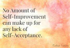 Self Acceptance Quotes Gorgeous 48 Days Of No Fear SelfAcceptance Fit For Broadway
