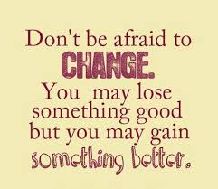 Inspirational Quotes About Change Mesmerizing Inspirational Quotes About Strength Don't Be Afraid To Change You