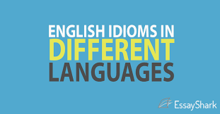 english idioms in different languages