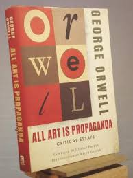 all art is propaganda critical essays by george orwell abebooks all art is propaganda critical essays george orwell