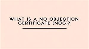 No Objections Certificate What Is A No Objection Certificate NOC YouTube 22