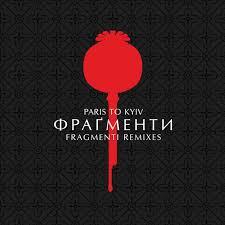 Fragmenti Remixes Topping Cmj Charts Paris To Kyiv