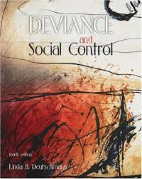 deviance and social control linda deutschmann  deviance and social control linda deutschmann 9780176406110 sociology
