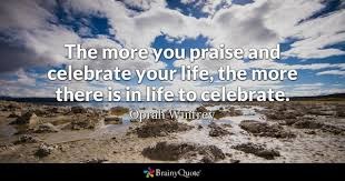 Celebrate Life Quotes 46 Inspiration Celebrate Quotes BrainyQuote