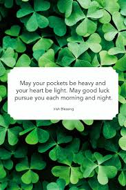 24 St Patricks Day Quotes Best Irish Sayings For St Paddys Day
