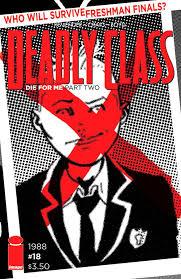 Deadly Class #18 (Cover B) (2016) Value - GoCollect
