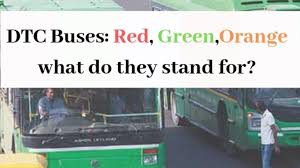 Odisha Bus Fare Chart Dtc Buses Red Green And Orange What Do They Stand For