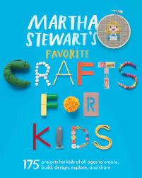Kids Crafts Martha Stewarts Favorite Crafts For Kids Martha Stewart
