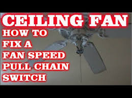 Ceiling Fan Pull Chain Broke Mesmerizing HOW TO FIX A PULL CHAIN FAN SWITCH ON A CEILING FAN YouTube
