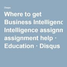 where to get business intelligence assignment help strategic  where to get business intelligence assignment help financial accounting help homework
