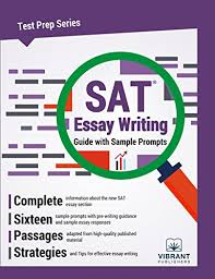 Sat Sample Essay Sat Essay Writing Guide With Sample Prompts Test Prep Series Book 17