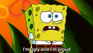 Image result for you're ugly funny