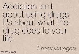 Quotes About Drugs Quotes About Drugs The Best Quotes Ever 32