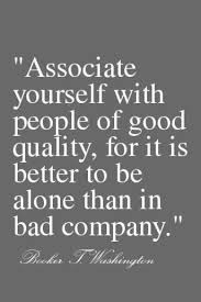 Good Company Quotes Adorable Associate Yourself With People Of Good Quality For It Is Better To