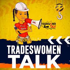 Tradeswomen Talk