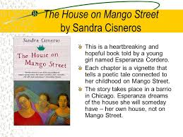 The House on Mango Street by Sandra Cisneros - ppt download