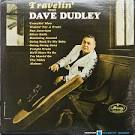 Travelin' with Dave Dudley