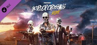 Payday 2 Steam Charts Payday 2 Border Crossing Heist On Steam