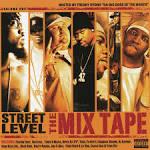 Street Level: The Mix Tape, Vol. 1