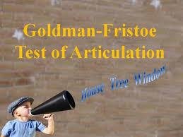 Goldman Fristoe Test Of Articulation Authorstream